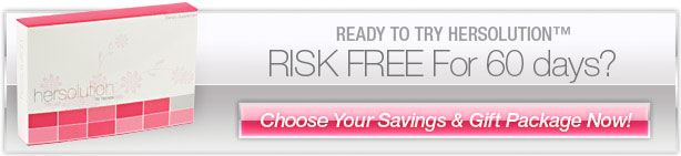 Ready to try HerSolution RISK FREE For 6 Months? Chose Your Savings & Gift Package Now!